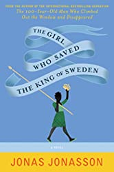 Girl Who Saved the King of Sweden, The