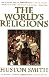 World's Religions: Our Great Wisdom Traditions, The