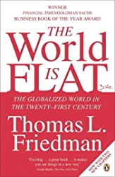World Is Flat: The Globalized World in the Twenty-first Century, The