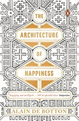 Architecture of Happiness, The