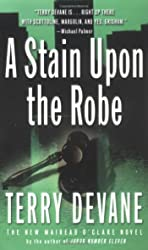 Stain upon the Robe, A