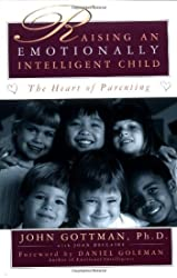 Raising An Emotionally Intelligent Child The Heart of Parenting