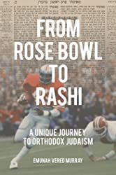 From Rose Bowl to Rashi: A Unique Journey To Orthodox Judaism