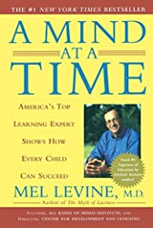 Mind at a Time: America's Top Learning Expert Shows How Every Child Can Succeed, A