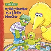 My Baby Brother Is a Little Monster (Sesame Street)