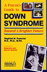 Parent's Guide to Down Syndrome : Toward A Brighter Future