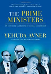 Prime Ministers: An Intimate Narrative of Israeli Leadership, The