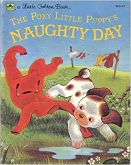 Poky Little Puppy's Naughty Day, The