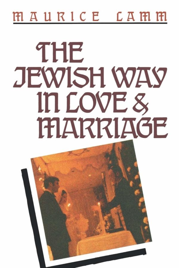 Jewish Way in Love and Marriage, The