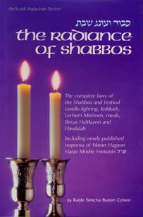 Radiance of Shabbos, The