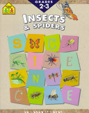 Insects and Spiders (A School Zone Science Workbook)