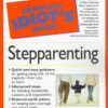 Complete Idiot's Guide to Stepparenting, The