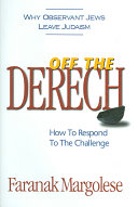 Off the Derech: How to Respond to the Challenge