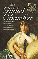 Gilded Chamber: A Novel of Queen Esther., The
