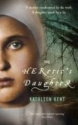 Heretic's Daughter, The