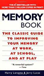 Memory Book : The Classic Guide to Improving Your Memory at Work, at School, and at Play, The
