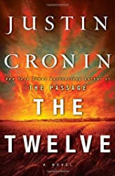 Twelve (Book Two of The Passage Trilogy): A Novel, The