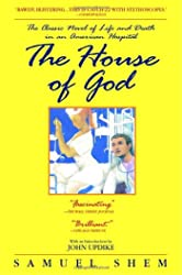 House of God: The Classic Novel of Life and Death in an American Hospital, The