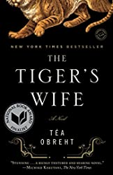 Tiger's Wife: A Novel, The