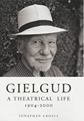 Gielgud: a theatrical life