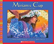 Miriam's Cup, a Passover Story