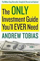 Only Investment Guide You'll Ever Need, The