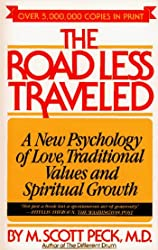 Road Less Traveled: A New Psychology of Love, Traditional Values, and Spiritual Growth, The