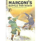 Marconi's Battle for Radio (Science Stories Series)