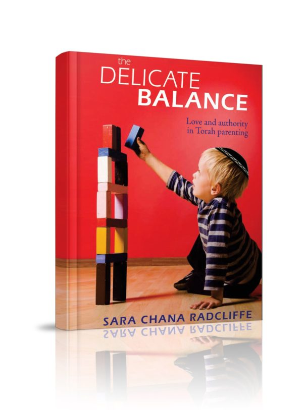 Delicate Balance: Love and Authority in Torah Parenting, The