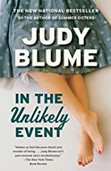In the Unlikely Event: A Novel