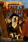 Tale of Two Sitters (Adventures of Wishbone), A