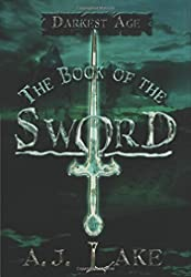 Book of the Sword: The Darkest Age, The