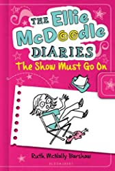 Ellie McDoodle Diaries: The Show Must Go On, The