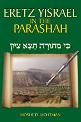 Eretz Yisrael in the Parashah: The Centrality of the Land of Israel in the Torah