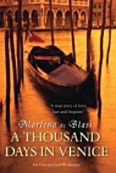 Thousand Days in Venice, A