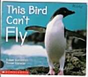 This Bird Can't Fly (Science Emergent Readers)