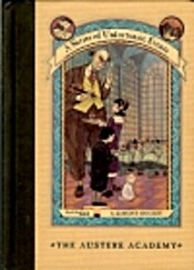 Austere Academy (A Series of Unfortunate Events #5), The