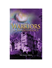 Warriors of Transcendence,  The