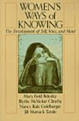 Women's Ways Of Knowing: The Development Of Self, Voice, And Mind 10th Anniversary Edition