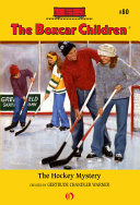 Boxcar Children The Hockey Mystery, The